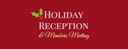 Board of Directors/Membership Meeting & Holiday Reception